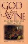 God Gave Wine Revised