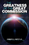 The Greatness of the Great Commission