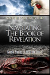 Navigating the Book of Revelation: Special Studies on Important Issues