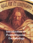 Introduction to Postmillennial Exchatology