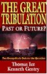Great Tribulation Past Future