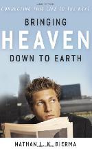 Bringing Heaven Down